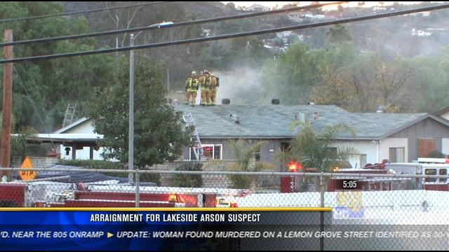 Arraignment for woman accused of setting Lakeside home on fire