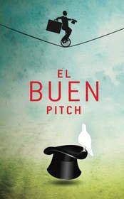 A Great Cause to Win: Hispanicize 2013 Launches Creative National Hispanic Market Agency Contest 'El Buen Pitch'