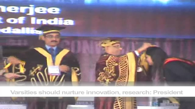 Varsities should nurture innovation, research: President