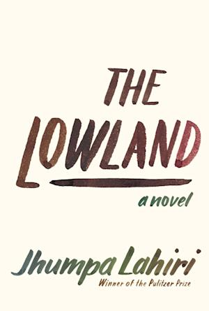 "This book cover image released by Alfred A. Knopf shows ""The Lowland,"" by Jhumpa Lahiri. (AP Photo/Alfred A. Knopf)"