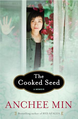 """This book cover image released by Bloomsbury USA shows """"The Cooked Seed,"""" by Anchee Min. (AP Photo/Bloomsbury USA)"""