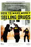 Poster of How to Make Money Selling Drugs