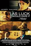 Poster of As Luck Would Have It