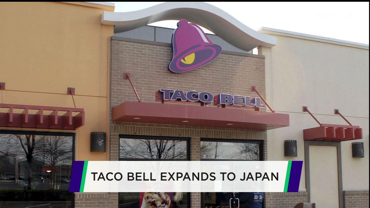 Taco Bell's new moves in Japan