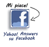Segui Yahoo! Answers su Facebook