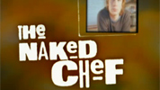 """The Naked Chef"""