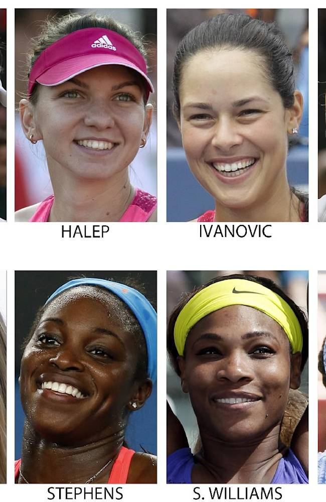 These are 2014, file photos,  showing some of the top women's players expected to play at the 2014 U.S. Open tennis tournament. From top left are: Eugenie Bouchard, Simona Halep, Ana Ivanovic and Petra Kvitova. From bottom left are: Maria Sharapova, Sloane Stephens, Serena Williams and Venus Williams