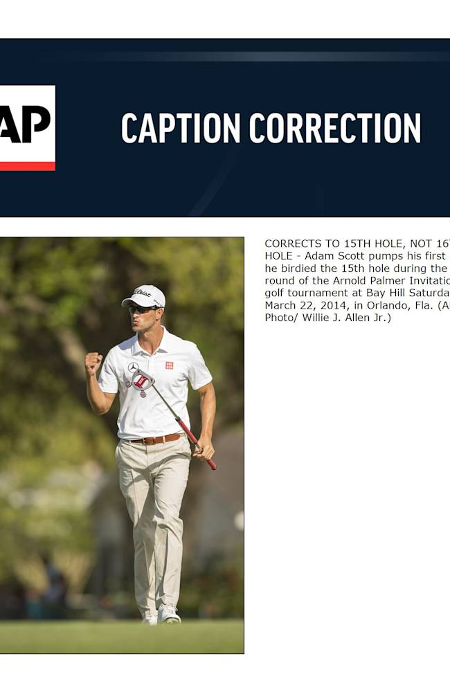 CORRECTS TO 15TH HOLE, NOT 16TH HOLE - Adam Scott pumps his first after he birdied the 15th hole during the third round of the Arnold Palmer Invitational golf tournament at Bay Hill Saturday, March 22, 2014, in Orlando, Fla