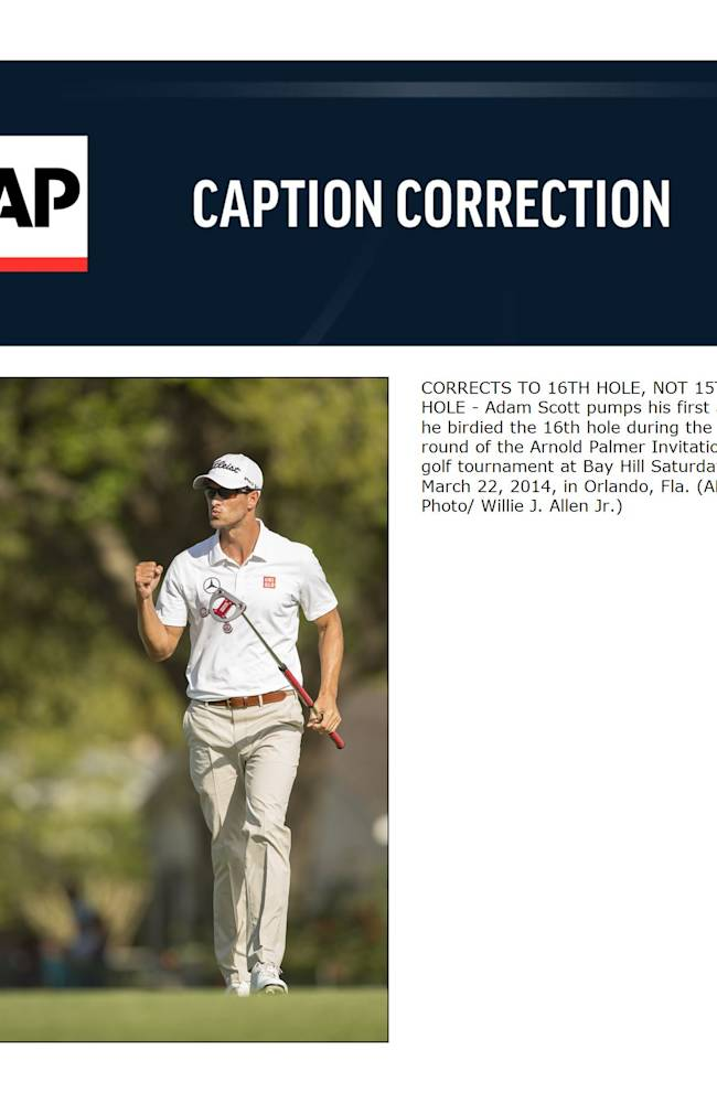 CORRECTS TO 16TH HOLE, NOT 15TH HOLE - Adam Scott pumps his first after he birdied the 16th hole during the third round of the Arnold Palmer Invitational golf tournament at Bay Hill Saturday, March 22, 2014, in Orlando, Fla