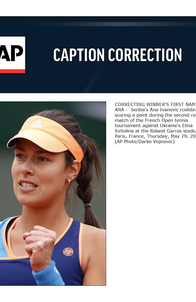 CORRECTING WINNER'S FIRST NAME TO ANA -  Serbia's Ana Ivanovic rcelebrates scoring a point during the second round match of the French Open tennis tournament against Ukraine's Elina Svitolina at the Roland Garros stadium, in Paris, France, Thursday, May 29, 2014
