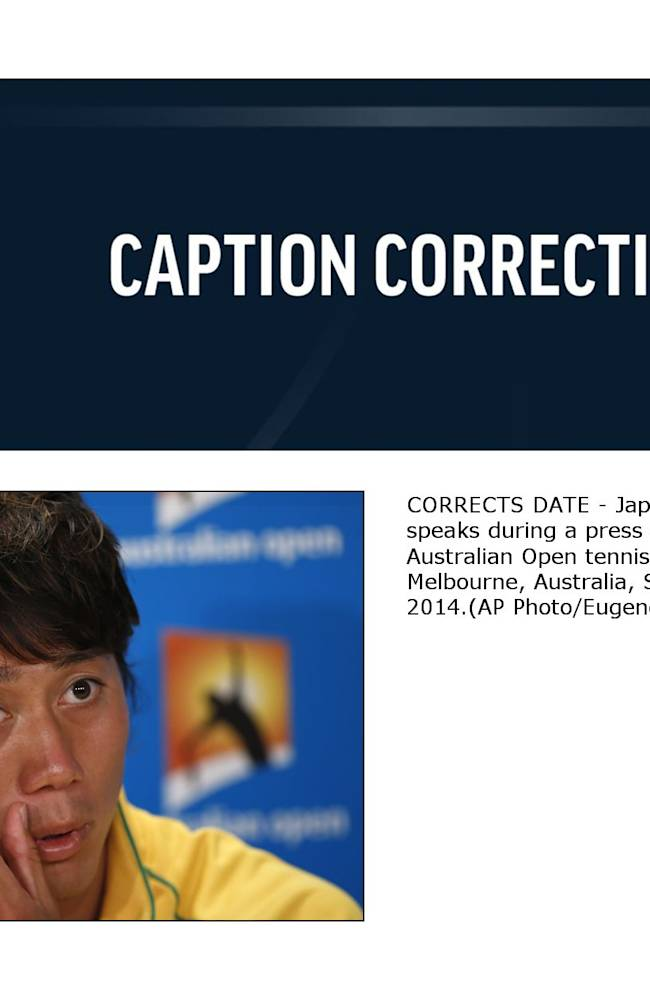 CORRECTS DATE - Japan's Kei Nishikori speaks during a press conference at the Australian Open tennis championship in Melbourne, Australia, Sunday, Jan. 12, 2014
