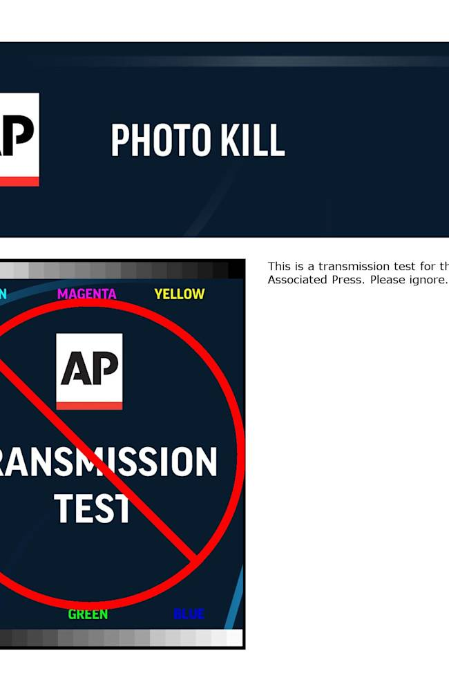 This is a transmission test for the Associated Press. Please ignore. Test Kill