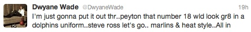 LeBron and D-Wade want Peyton Manning to play for the Miami Dolphins