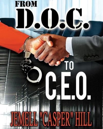 From D.O.C to C.E.O, Book by JEMELL