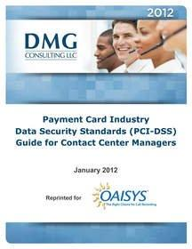 OAISYS and DMG Consulting Collaborate to Help Contact Centers Address PCI Security Concerns