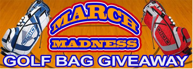 Club sport. Okay wait a minute -- win a golf bag in a college basketball contest? Madness, indeed. Give up your name, phone number, and email to Golf Bag Warehouse, for your chance at an OGIO Ozone XX Stand Bag. You have until March 30.