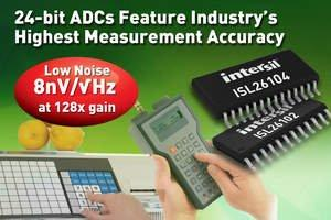 Intersil's New 24-Bit ADCs Feature Industry's Highest Measurement Accuracy