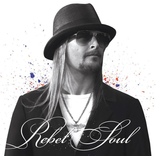 Review: Kid Rock, 'Rebel Soul'