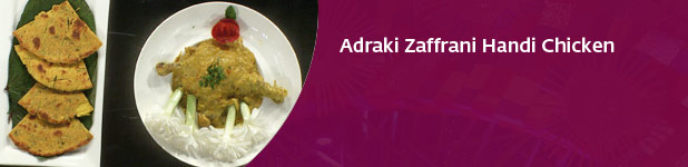 MasterChef Recipe: Adraki Zaffrani Handi Chicken