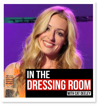 In the Dressing Room With Cat Deeley