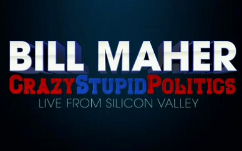 Bill Maher Crazy Stupid Politics Screens