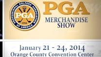 PGA Show 2014: New Clubs, Gadgets, Celebs and more!