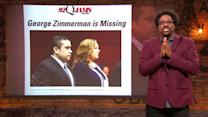 George Zimmerman Has Gone Missing!