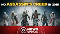 No New Assassin's Creed in 2016 - GS News Update