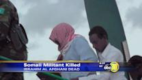 Somali militant with $5 million bounty dead