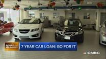 7 year car loan ok if you plan to hold on to it
