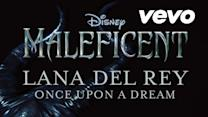 Once Upon A Dream (From Maleficent/Audio Only)