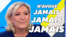 """Ne jamais croire Marine Le Pen quand elle dit """"jamais"""""""