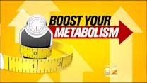Seen At 11: 5 Ways To Boost Your Metabolism