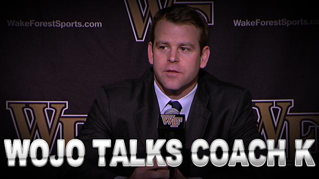 Wojo Talks Coach K After Tough Loss At Wake Forest