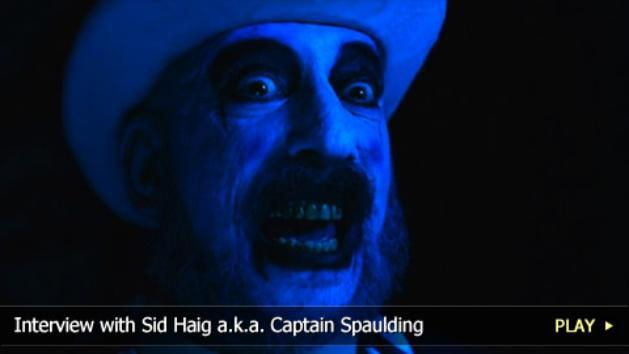 Interview with Sid Haig a.k.a. Captain Spaulding