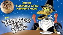 2015 MST3K Turkey Day Marathon #4: Teenagers From Outer Space