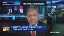 White House drops 529s tax change
