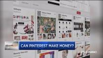 Can Pinterest make money?