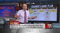 Cramer's game plan: Until this group stabilizes, we need ...