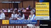 CNBC update: Female activists in N. Korea