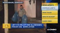 CNBC update: Germanwings co-pilot hid illnesses