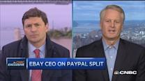 We're going to be creating two great companies: eBay CEO