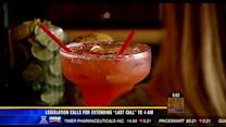 "Legislation calls for extending ""last call' to 4AM"