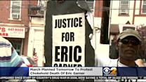 Thousands Expected To March Saturday To Protest Police Custody Death Of Eric Garner