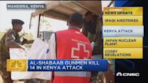 CNBC update: 14 dead in Kenya attack