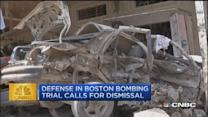 CNBC update: Boston bombing trial calls for dismissal